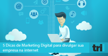 Divulgar sua empresa na internet