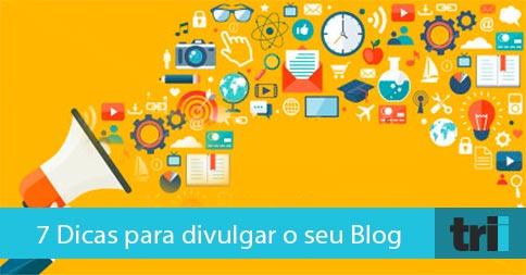 Dicas Para Divulgar O Seu Blog